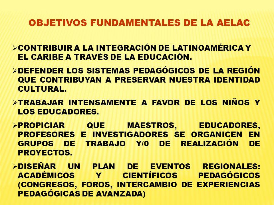 CONTRIBUIR A LA INTEGRACIÓN DE LATINOAMÉRICA Y EL CARIBE A TRAVÉS DE LA EDUCACIÓN. DEFENDER LOS SISTEMAS PEDAGÓGICOS DE LA REGIÓN QUE CONTRIBUYAN A PR