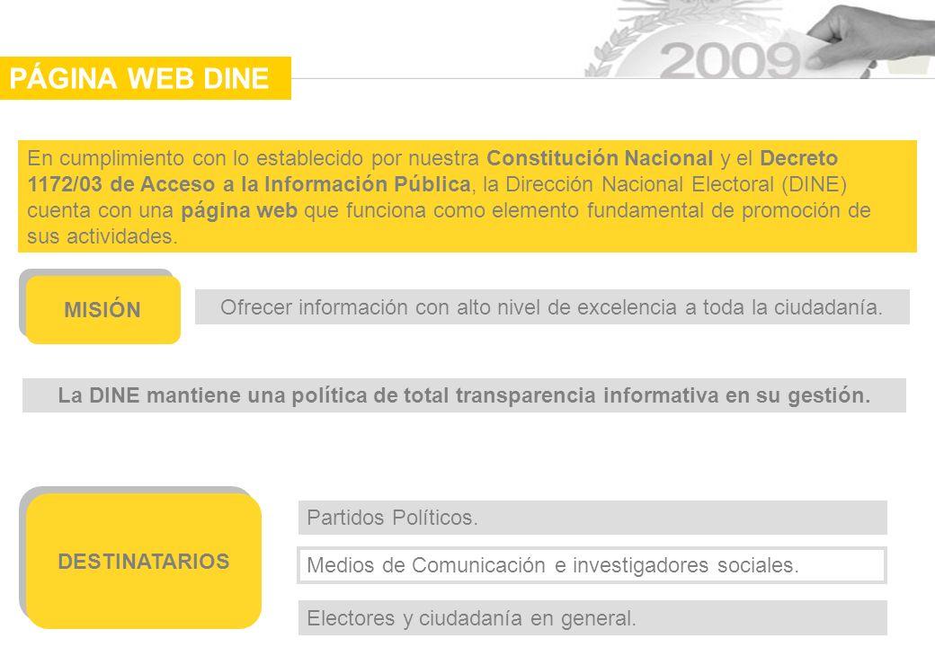 La DINE mantiene una política de total transparencia informativa en su gestión.