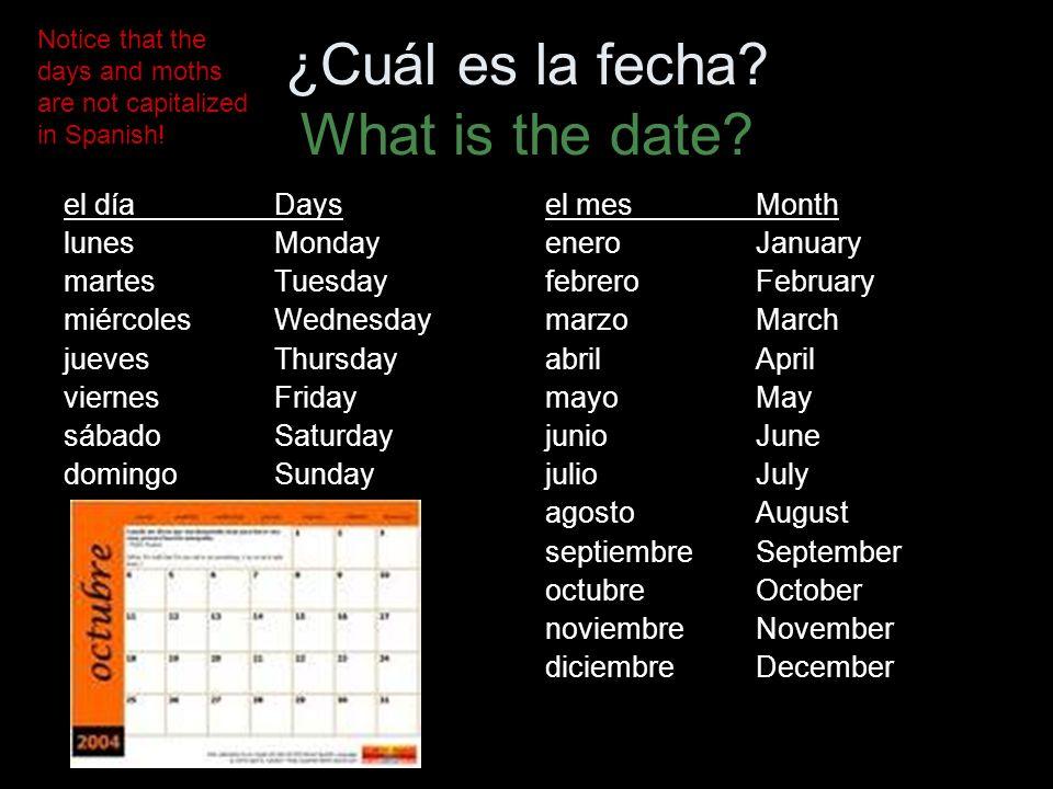 ¿Cuál es la fecha. What is the date.