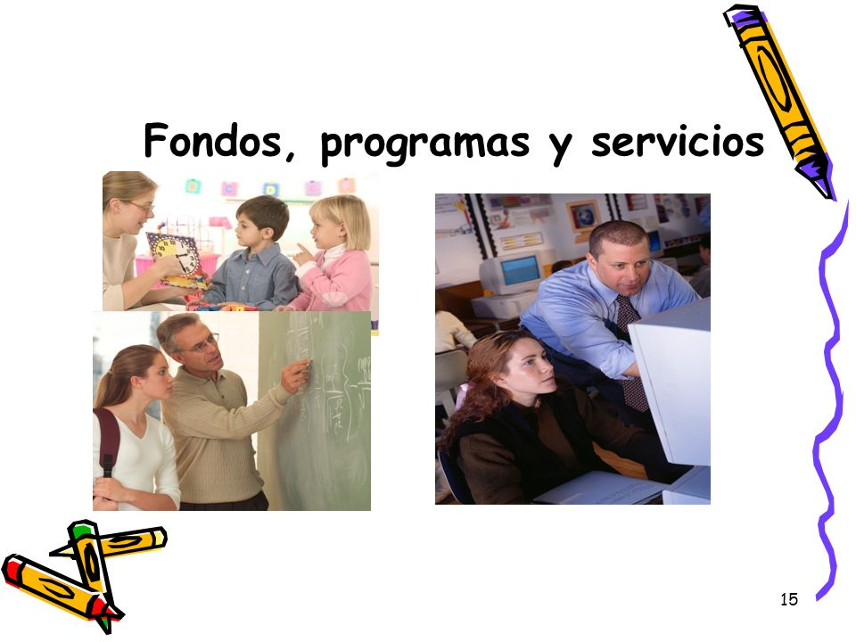 15 Fondos, programas y servicios