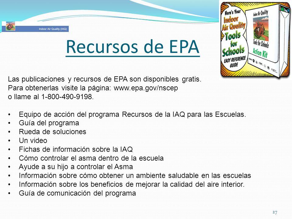 Recursos de EPA Las publicaciones y recursos de EPA son disponibles gratis. Para obtenerlas visite la página: www.epa.gov/nscep o llame al 1-800-490-9