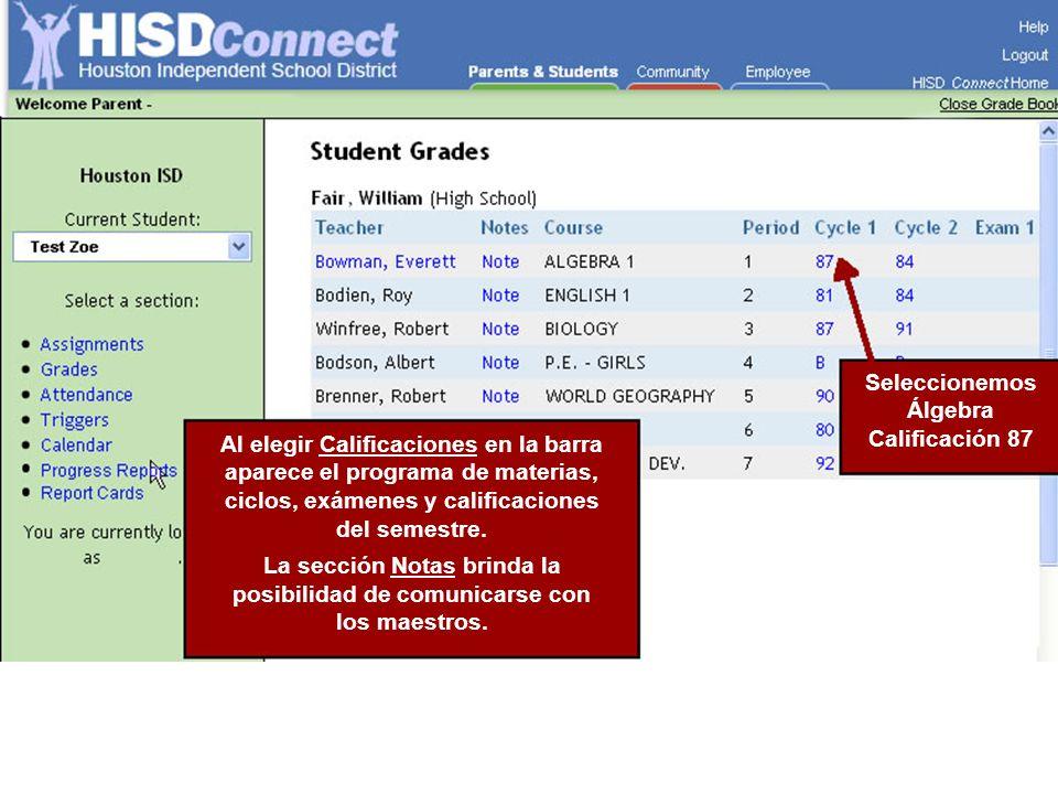 Al elegir Calificaciones en la barra aparece el programa de materias, ciclos, exámenes y calificaciones del semestre. La sección Notas brinda la posib