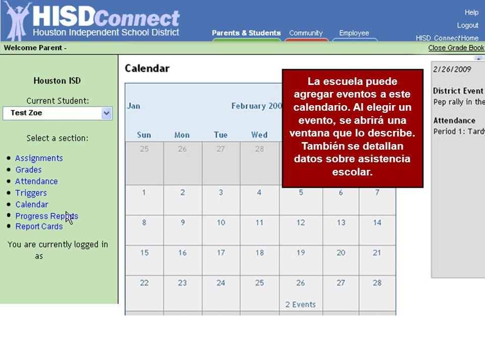 La escuela puede agregar eventos a este calendario. Al elegir un evento, se abrirá una ventana que lo describe. También se detallan datos sobre asiste