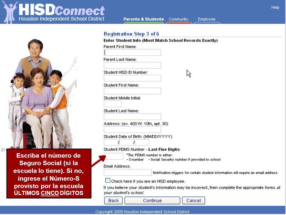 Escriba el número de Seguro Social (si la escuela lo tiene).