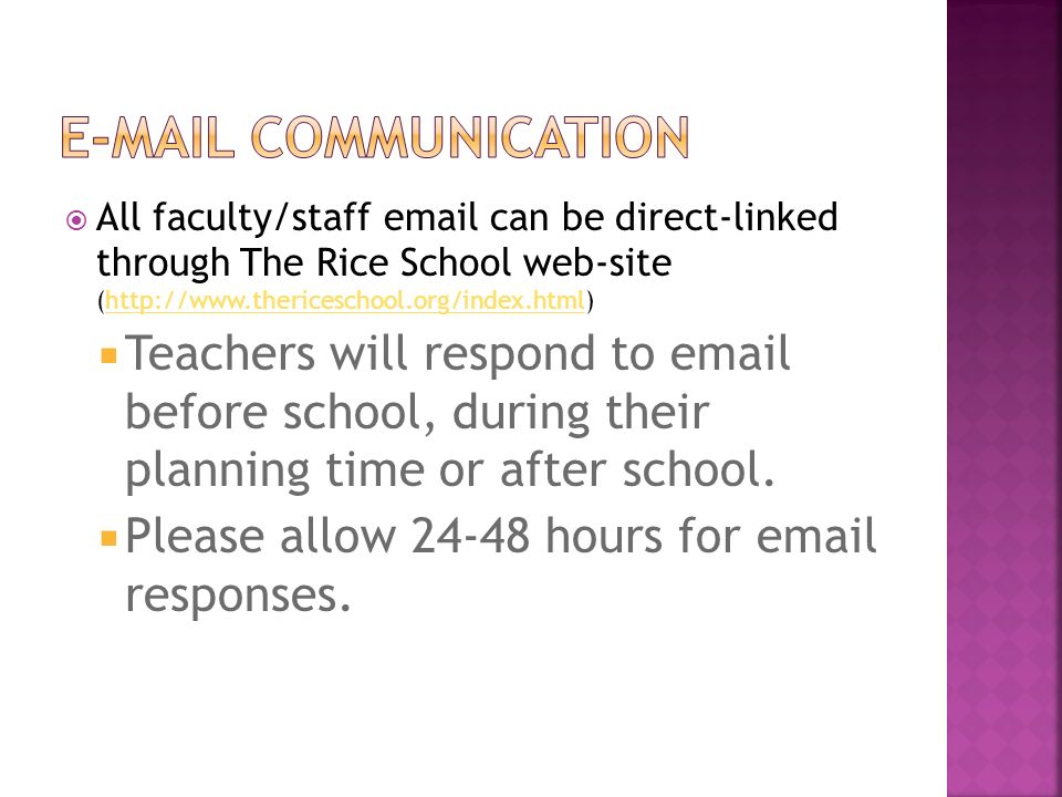 All faculty/staff email can be direct-linked through The Rice School web-site (http://www.thericeschool.org/index.html)http://www.thericeschool.org/in