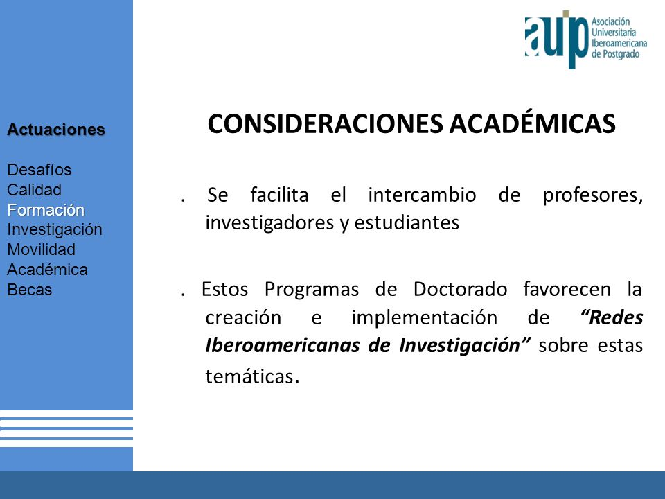 X Taller Internacional Junta Consultiva sobre el Postgrado en Iberoamérica 2 AUIP X Taller Internacional Junta Consultiva sobre el Postgrado en Iberoamérica 2 CONSIDERACIONES ACADÉMICAS.