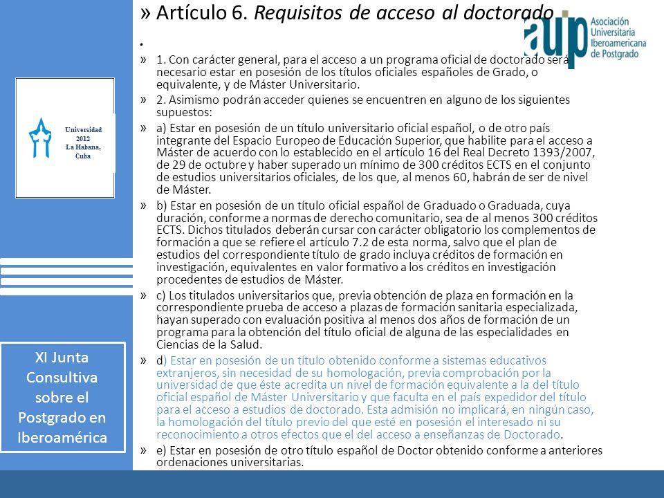 X Taller Internacional Junta Consultiva sobre el Postgrado en Iberoamérica 2 AUIP X Taller Internacional Junta Consultiva sobre el Postgrado en Iberoamérica 2 » Artículo 6.