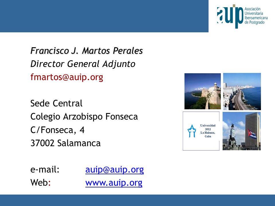 X Taller Internacional Junta Consultiva sobre el Postgrado en Iberoamérica Francisco J.