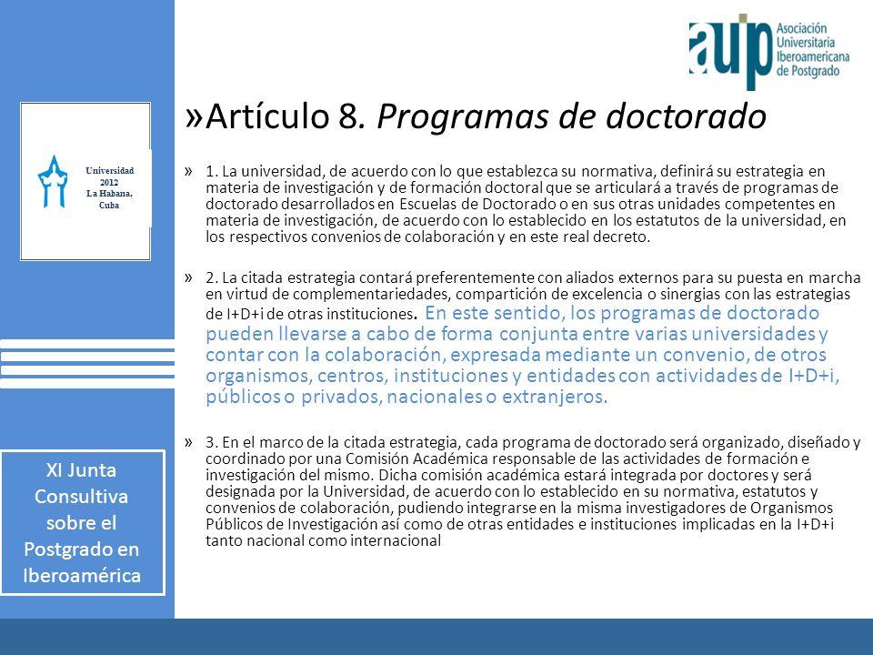X Taller Internacional Junta Consultiva sobre el Postgrado en Iberoamérica 2 AUIP X Taller Internacional Junta Consultiva sobre el Postgrado en Iberoamérica 2 » Artículo 8.