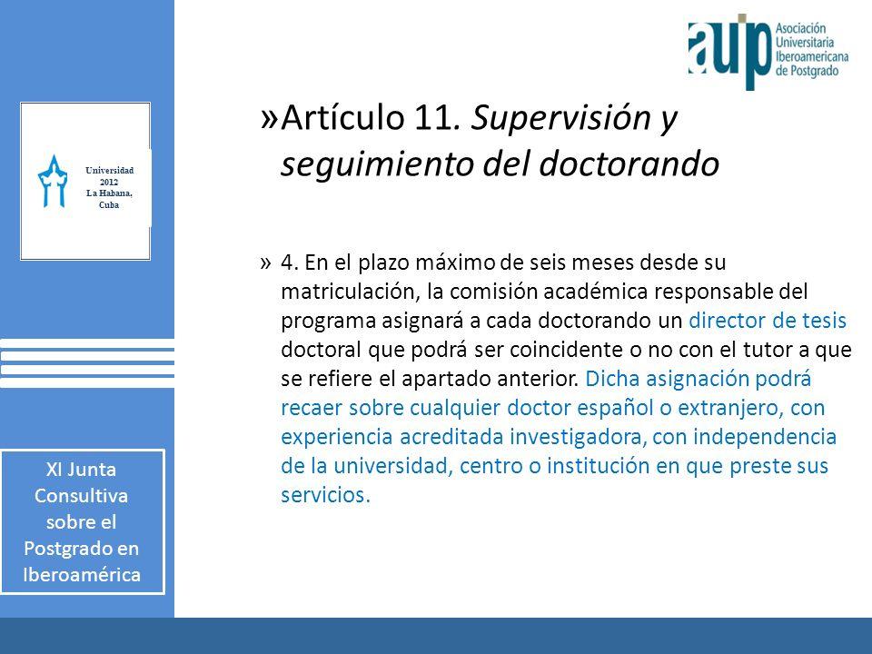 X Taller Internacional Junta Consultiva sobre el Postgrado en Iberoamérica 2 AUIP X Taller Internacional Junta Consultiva sobre el Postgrado en Iberoamérica 2 » Artículo 11.