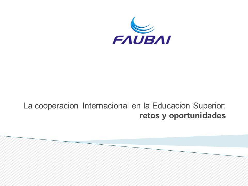La cooperacion Internacional en la Educacion Superior: retos y oportunidades