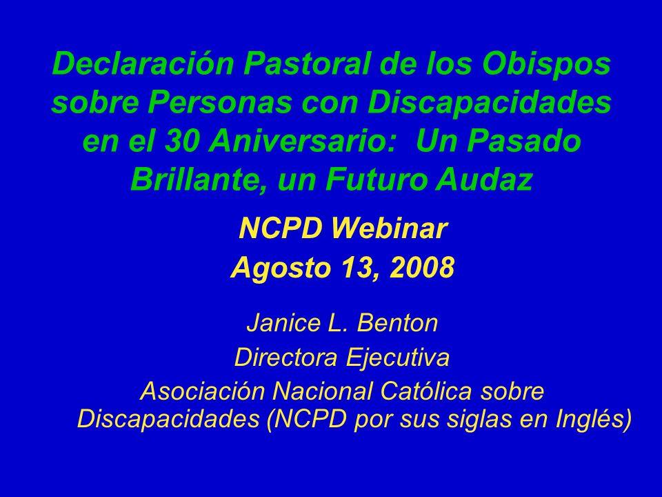 Declaración Pastoral de los Obispos sobre Personas con Discapacidades en el 30 Aniversario: Un Pasado Brillante, un Futuro Audaz NCPD Webinar Agosto 1
