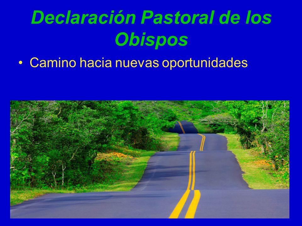 Declaración Pastoral de los Obispos Camino hacia nuevas oportunidades