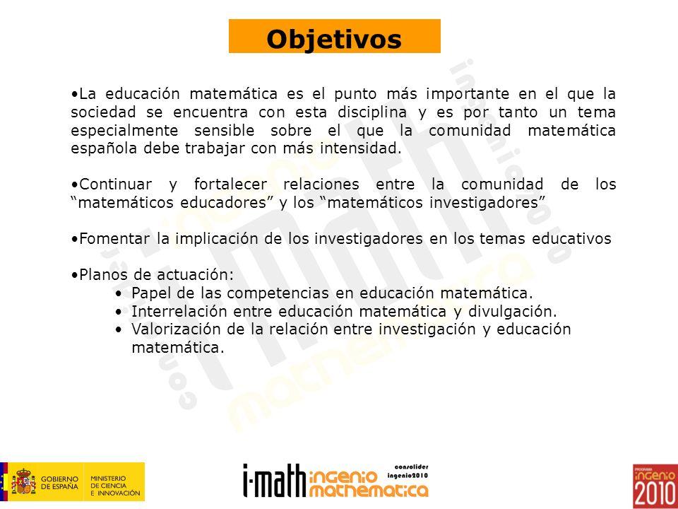 La educación matemática es el punto más importante en el que la sociedad se encuentra con esta disciplina y es por tanto un tema especialmente sensible sobre el que la comunidad matemática española debe trabajar con más intensidad.