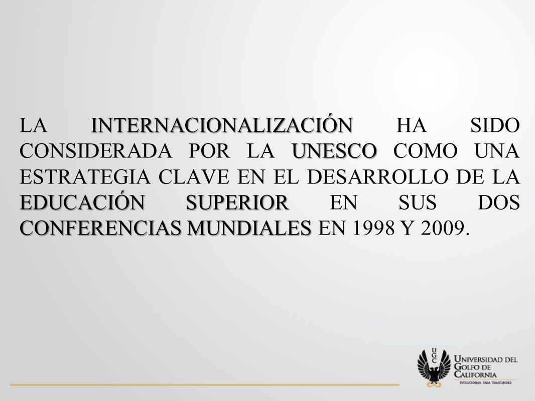 CINDA 2007 INFORME: CINDA 2007 proceso de internacionalización evaluación y acreditación redes y agencias de carácter internacional enfoque multinacional homogenizar los procesos El proceso de internacionalización ha tenido su expresión en el de evaluación y acreditación, con la aparición de redes y agencias de carácter internacional con un enfoque multinacional que tiende a homogenizar los procesos y acercarlos a su vez a las mejores prácticas donde quiera que estas se realicen.