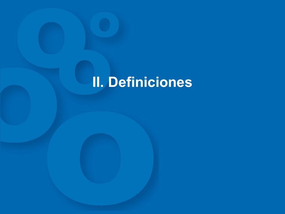 II. Definiciones
