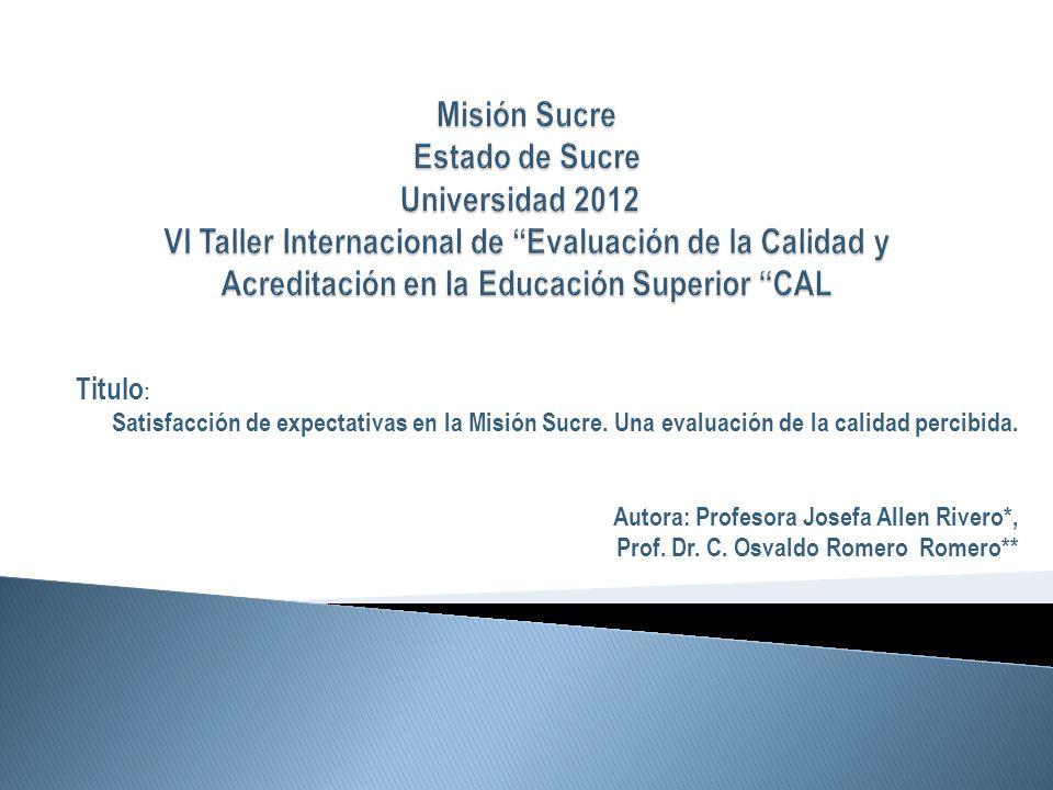 Titulo : Satisfacción de expectativas en la Misión Sucre.