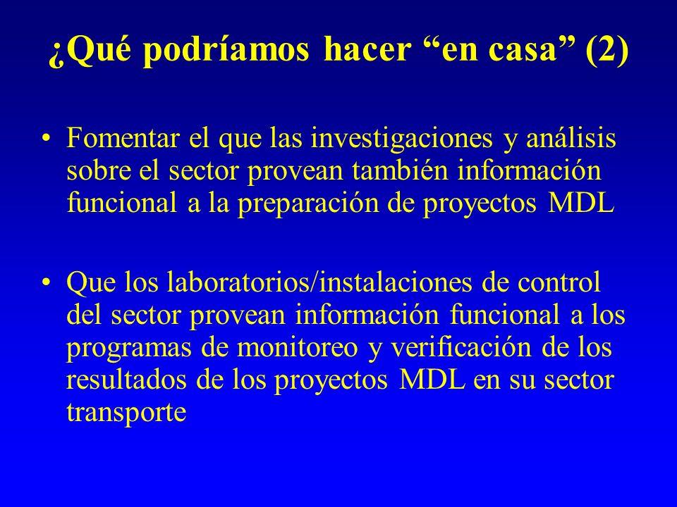 ¿Qué podríamos hacer en casa (2) Fomentar el que las investigaciones y análisis sobre el sector provean también información funcional a la preparación