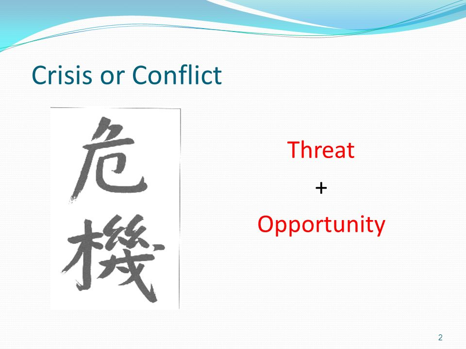2 Crisis or Conflict Threat + Opportunity