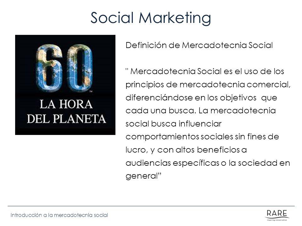 Introducción a la mercadotecnia social Social Marketing Definición de Mercadotecnia Social