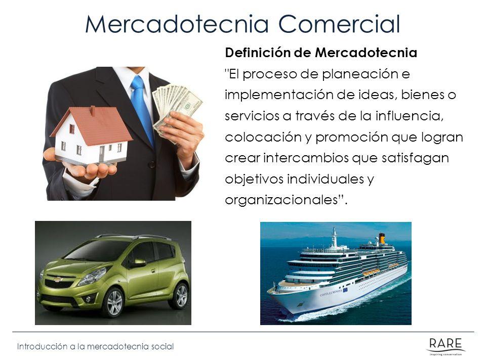 Introducción a la mercadotecnia social Mercadotecnia Comercial Definición de Mercadotecnia