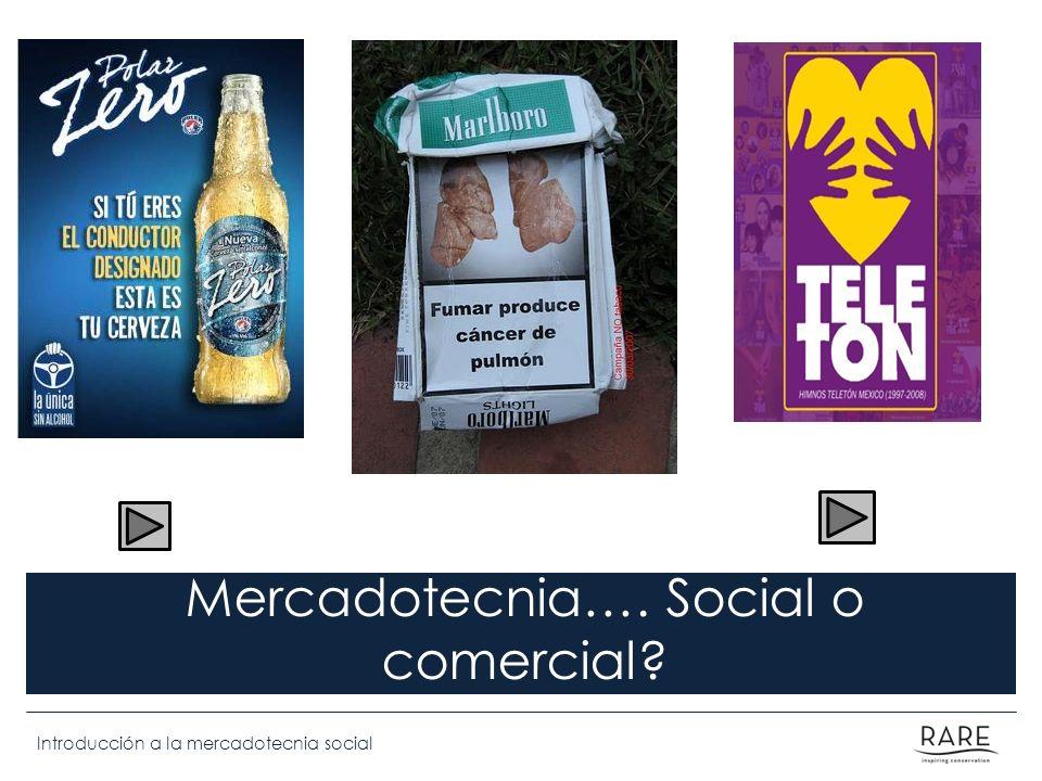 Introducción a la mercadotecnia social Social Marketing Definición de Mercadotecnia Social Mercadotecnia Social es el uso de los principios de mercadotecnia comercial, diferenciándose en los objetivos que cada una busca.