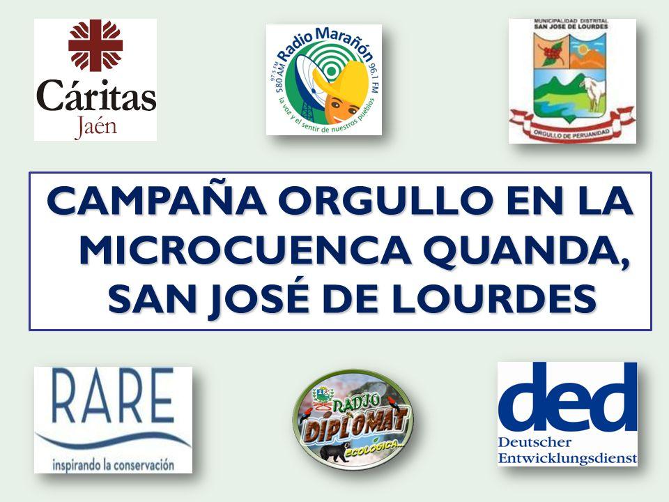 CAMPAÑA ORGULLO EN LA MICROCUENCA QUANDA, SAN JOSÉ DE LOURDES