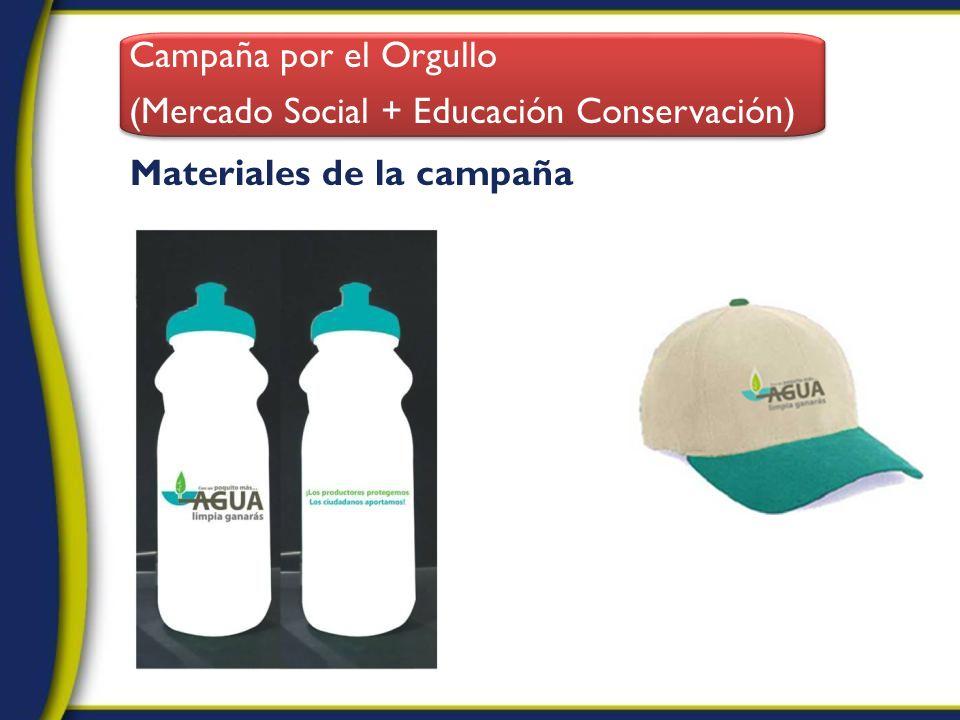Materiales de la campaña Campaña por el Orgullo (Mercado Social + Educación Conservación) Campaña por el Orgullo (Mercado Social + Educación Conservac