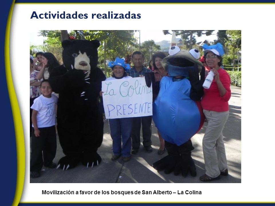 Actividades realizadas Movilización a favor de los bosques de San Alberto – La Colina