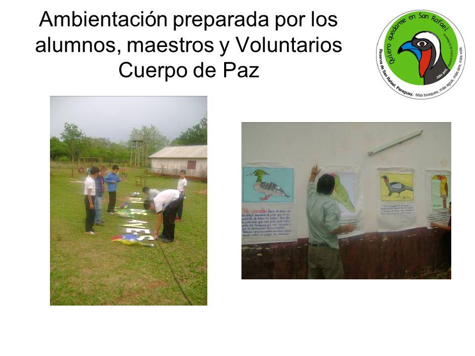 Ambientación preparada por los alumnos, maestros y Voluntarios Cuerpo de Paz