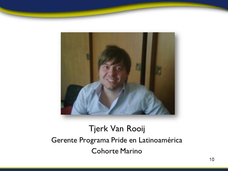 Tjerk Van Rooij Gerente Programa Pride en Latinoamérica Cohorte Marino 10