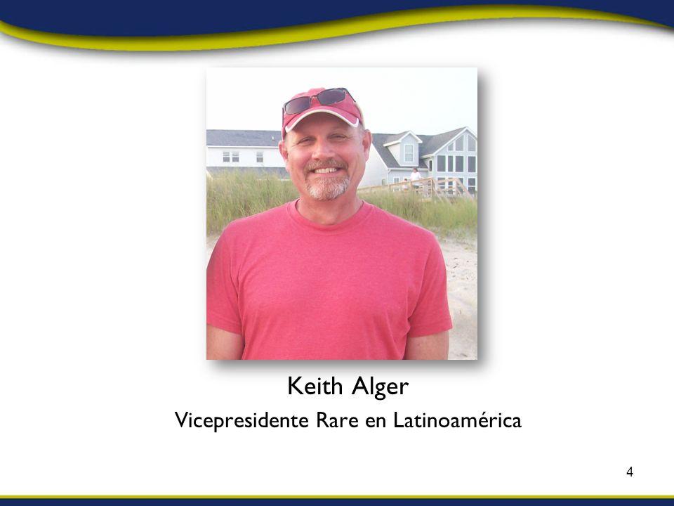 Keith Alger Vicepresidente Rare en Latinoamérica 4