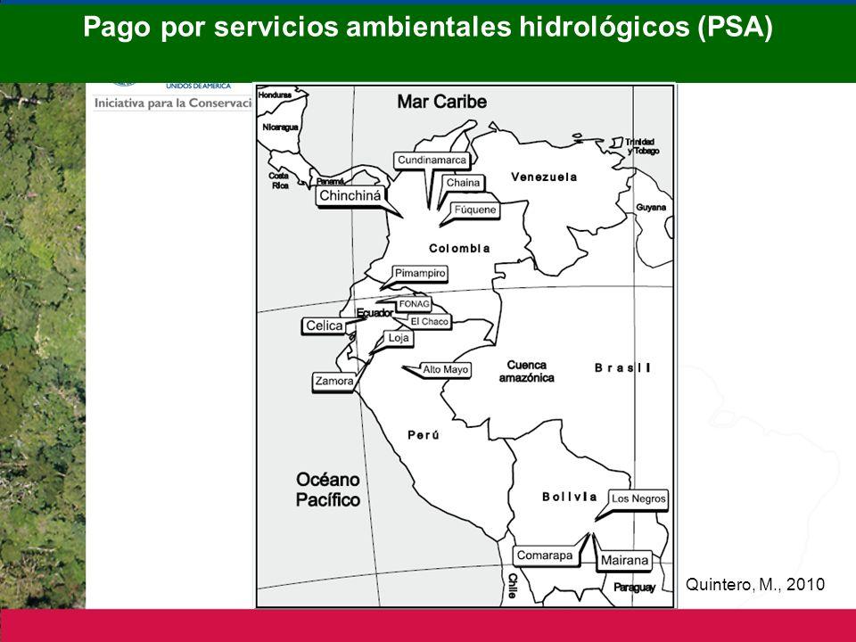 Pago por servicios ambientales hidrológicos (PSA) Quintero, M., 2010