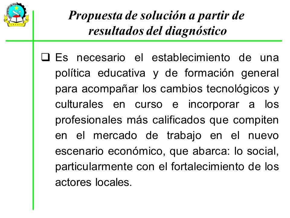 Es necesario el establecimiento de una política educativa y de formación general para acompañar los cambios tecnológicos y culturales en curso e incor
