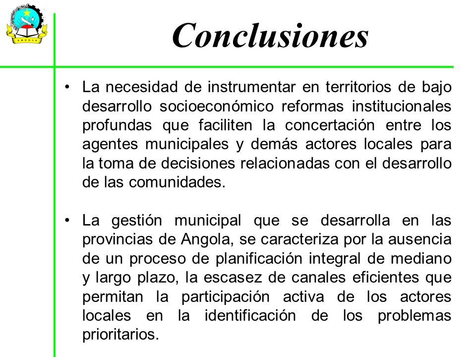 La necesidad de instrumentar en territorios de bajo desarrollo socioeconómico reformas institucionales profundas que faciliten la concertación entre l