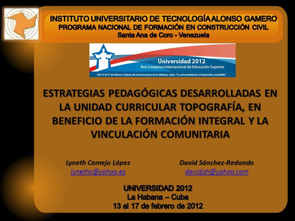 ESTRATEGIAS PEDAGÓGICAS DESARROLLADAS EN LA UNIDAD CURRICULAR TOPOGRAFÍA, EN BENEFICIO DE LA FORMACIÓN INTEGRAL Y LA VINCULACIÓN COMUNITARIA Lyneth Camejo López - David Sánchez-Redondo Decreto 6.650 del 24 de marzo de 2009, publicado en Gaceta Oficial Nº 39.148 del 27 de marzo de 2009 Fuente: Ministerio del Poder Popular para la Educación Universitaria