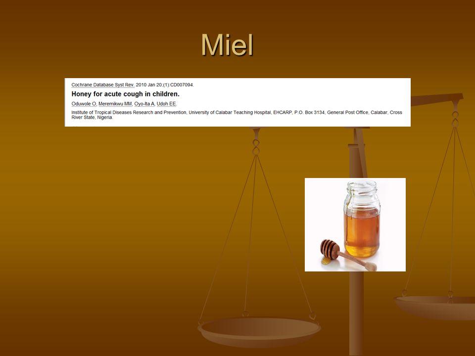 Miel PRINCIPALES resultados: PRINCIPALES resultados: ECA de 108 niños Infecciones respiratorias Comparación efecto de la miel, el dextrometorfano y ningún tratamiento sobre la calidad de la tos y el sueño de los niños y sus padres.