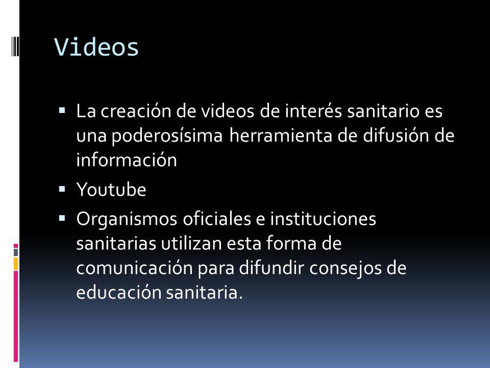 Videos La creación de videos de interés sanitario es una poderosísima herramienta de difusión de información Youtube Organismos oficiales e institucio