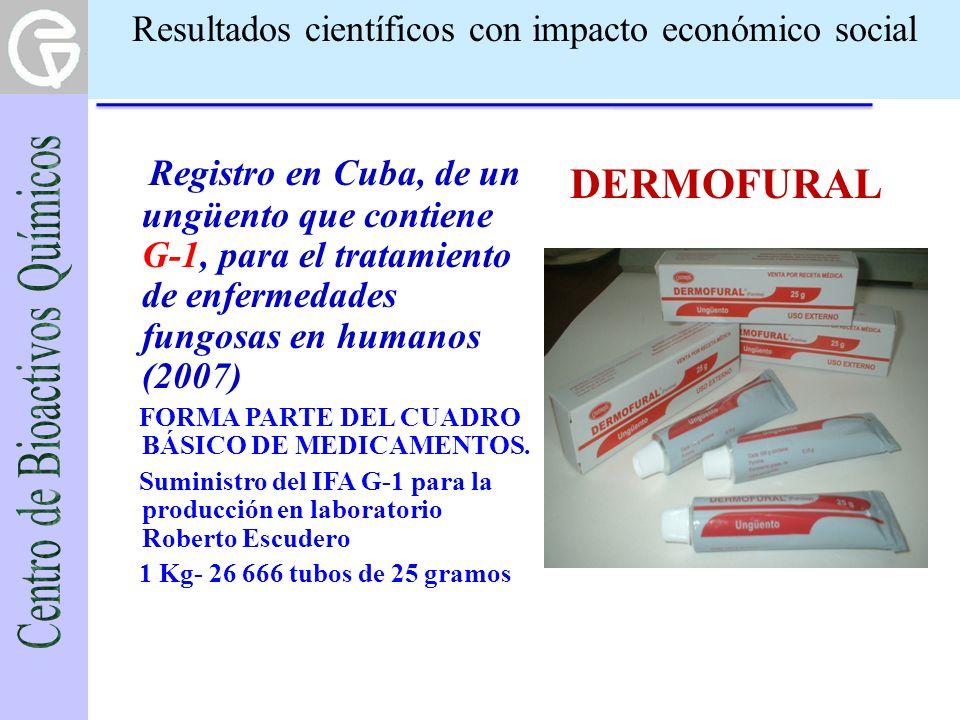Resultados científicos con impacto económico social Registro en Cuba, de un ungüento que contiene G-1, para el tratamiento de enfermedades fungosas en