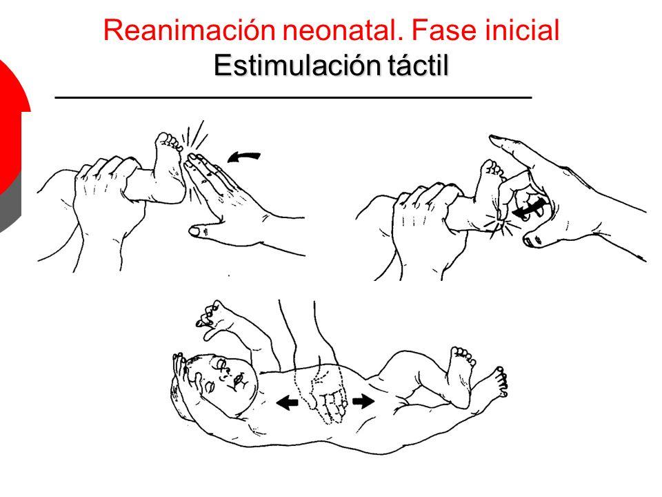 Reanimación neonatal. Fase inicial Estimulación táctil