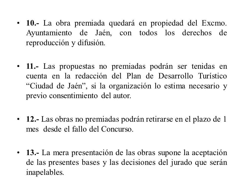 10.- La obra premiada quedará en propiedad del Excmo.