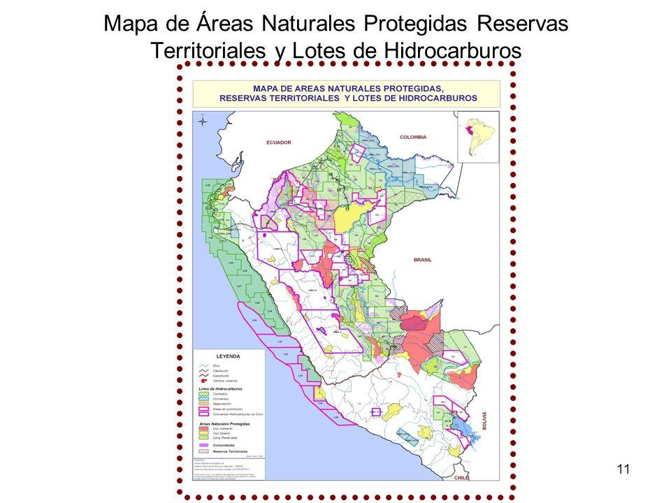 11 Mapa de Áreas Naturales Protegidas Reservas Territoriales y Lotes de Hidrocarburos