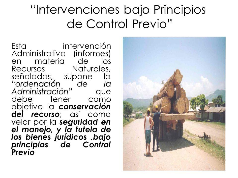 20 Intervenciones bajo Principios de Control Previo ordenación de la Administración Esta intervención Administrativa (informes) en materia de los Recu