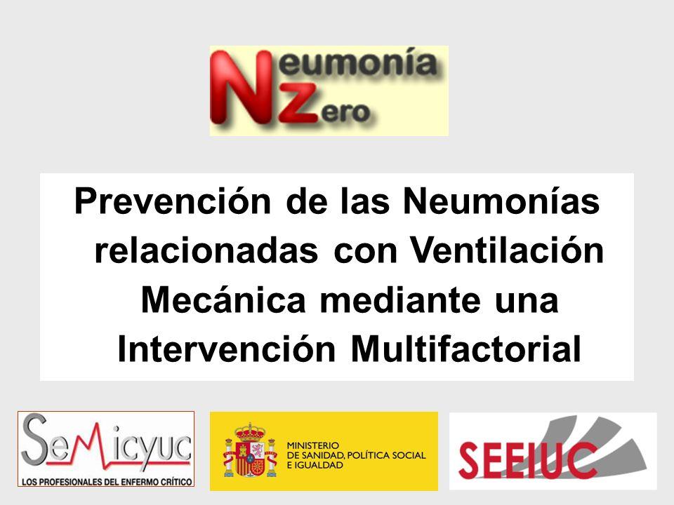 Prevención de las Neumonías relacionadas con Ventilación Mecánica mediante una Intervención Multifactorial