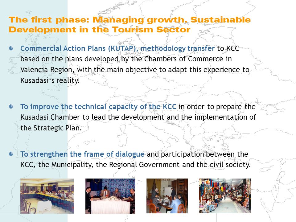 The first phase: Managing growth. Sustainable Development in the Tourism Sector Commercial Action Plans (KUTAP), methodology transfer to KCC based on