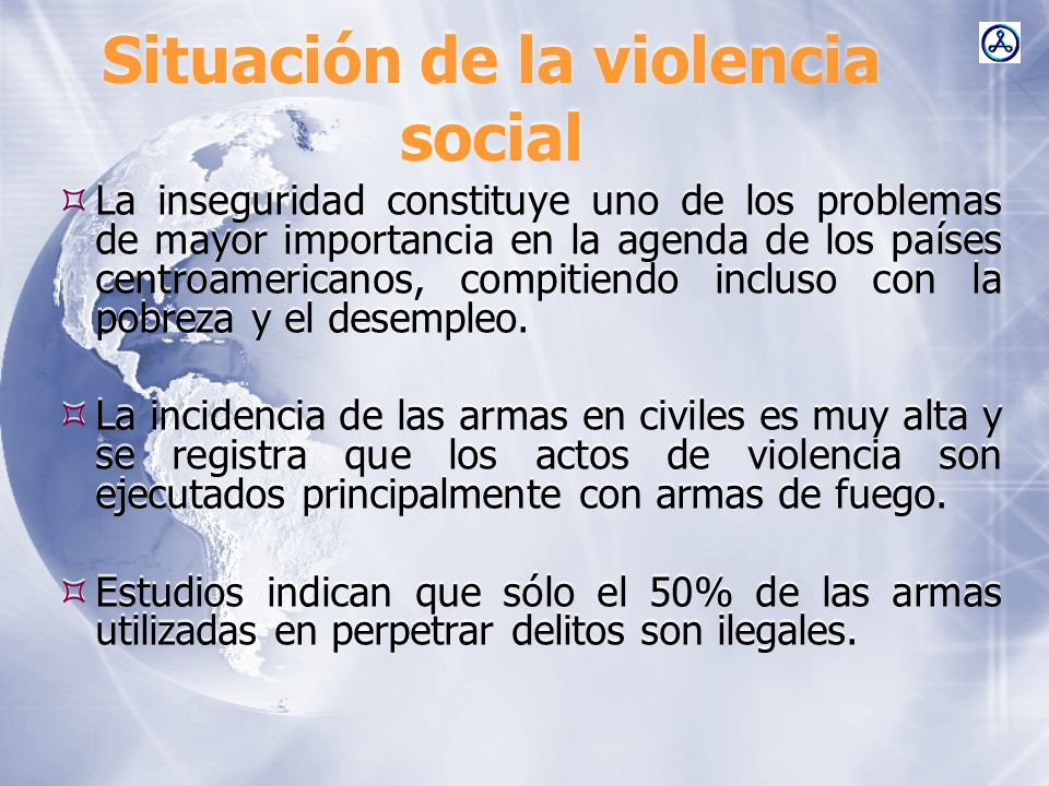 Situación de la violencia social En El Salvador mueren 10 personas víctimas de las armas de fuego, y se considera que hay un promedio de 4 niños muertos cada mes por esta misma razón.