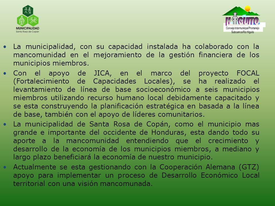 La municipalidad, con su capacidad instalada ha colaborado con la mancomunidad en el mejoramiento de la gestión financiera de los municipios miembros.