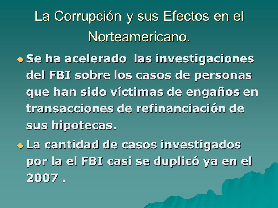 La Corrupción y sus Efectos en el Norteamericano.