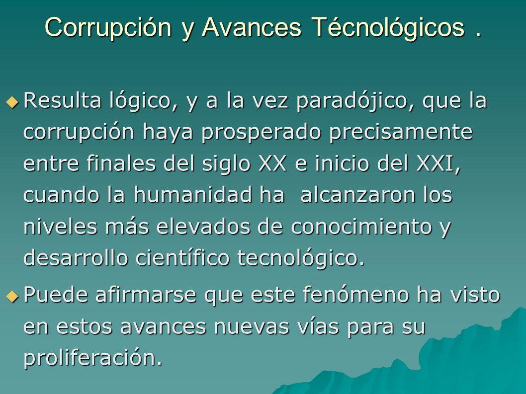 Corrupción y Avances Técnológicos.
