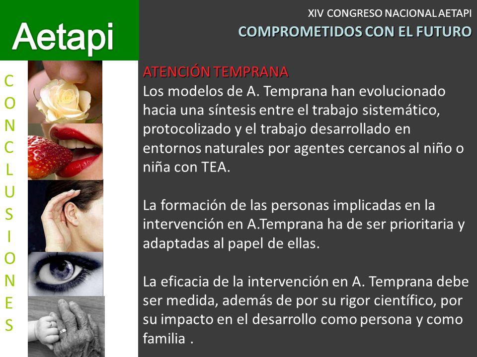 XIV CONGRESO NACIONAL AETAPI COMPROMETIDOS CON EL FUTURO ATENCIÓN TEMPRANA Los modelos de A.